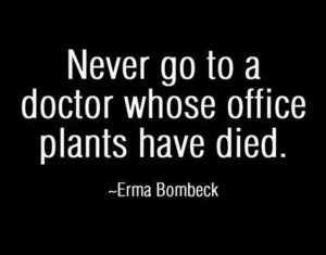 Doctor Office Funny Pictures Dump A Day Funny Quotes Funny Pictures Erma Bombeck