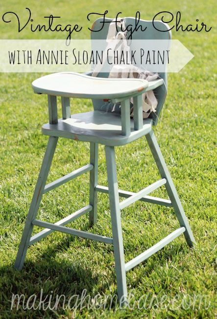 Wooden High Chair with Annie Sloan Chalk Paint Vintage high