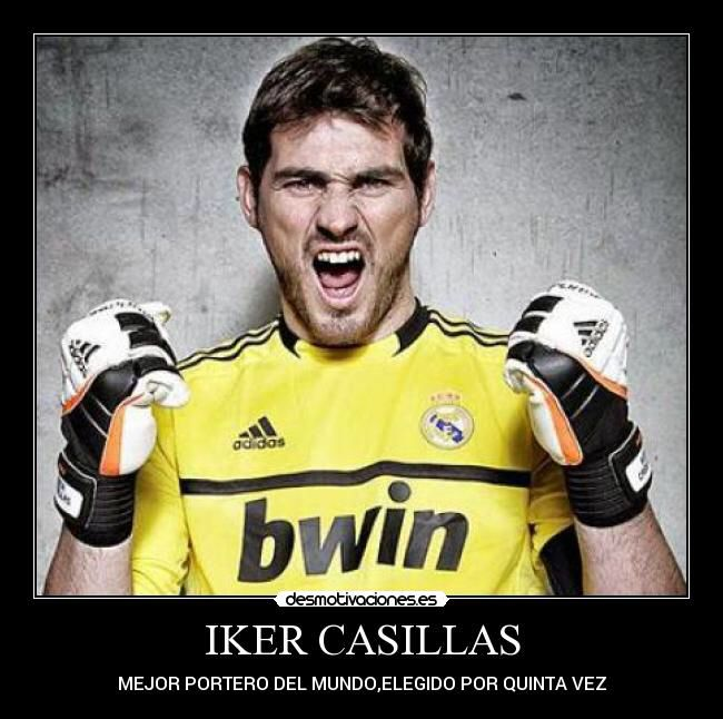Iker Casillas!