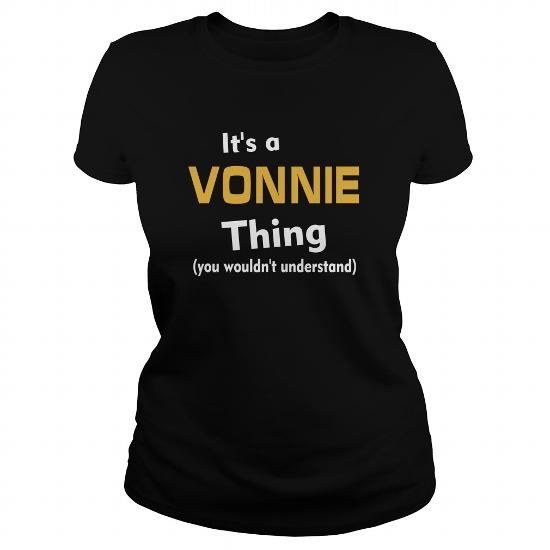 Its a Vonnie thing you wouldnt understand