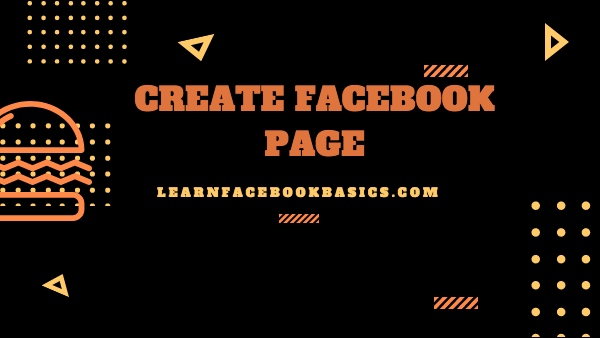 How to Create Facebook Business Account - Create My Own FB Business Page