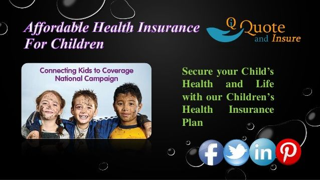 Searching For Health Insurance Coverage For Children Find Out
