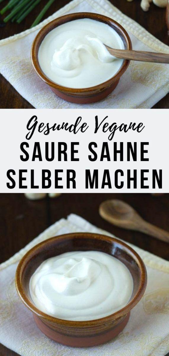 Vegane Saure Sahne Ganz Einfach Selber Machen Recipe In 2020 Vegan Sour Cream Sour Cream Recipes Sour Cream Substitute