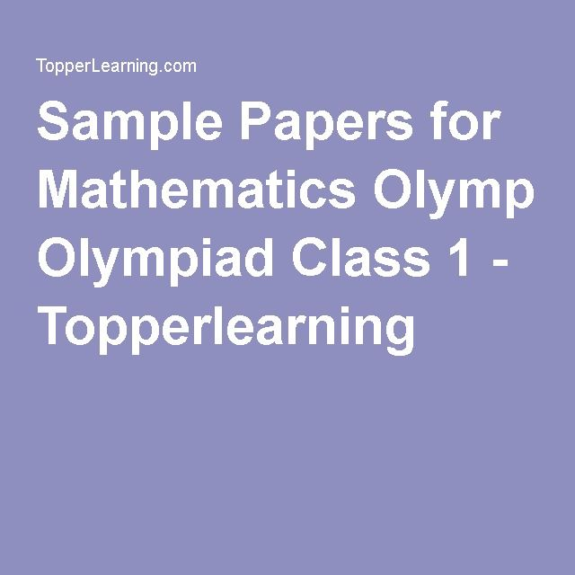 Sample Papers For Mathematics Olympiad Class   Topperlearning