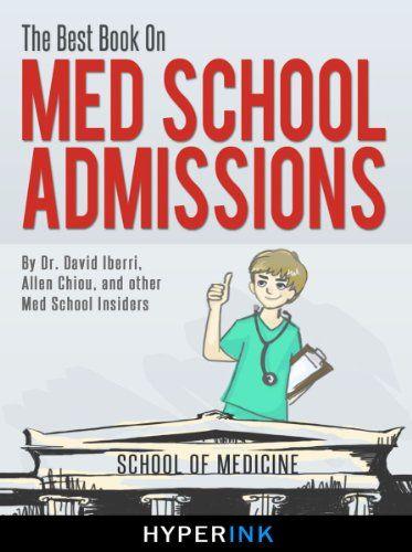 good The Best Book On Med School Admissions (Harvard Med, Stanford ...