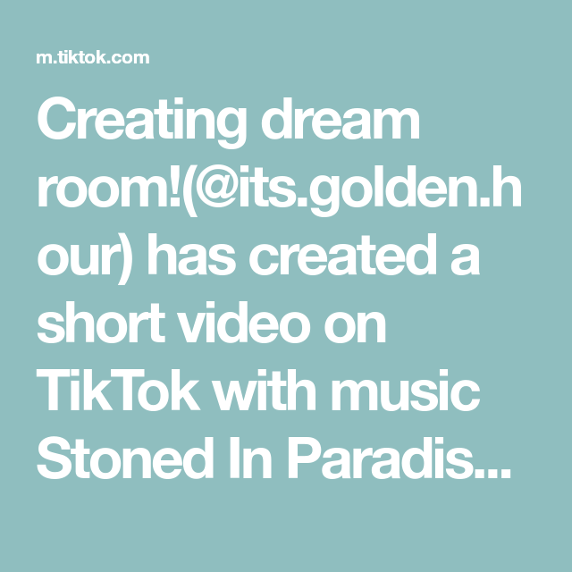 Creating Dream Room Its Golden Hour Has Created A Short Video On Tiktok With Music Stoned In Paradise F In 2020 The Originals How To Take Photos Housekeeping Tips