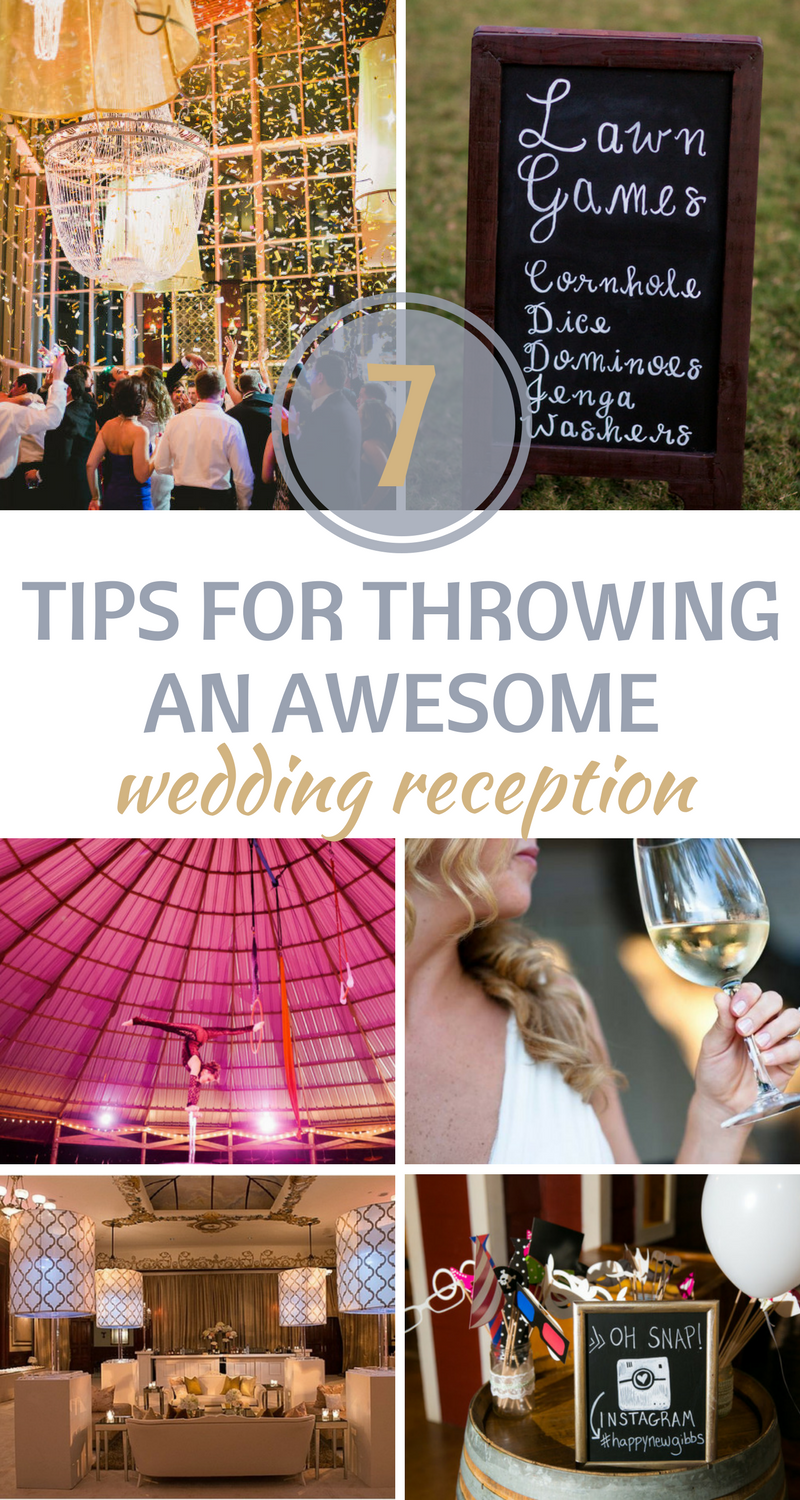 7 Tips For Throwing An Awesome Wedding Reception In 2018 Top Blogs