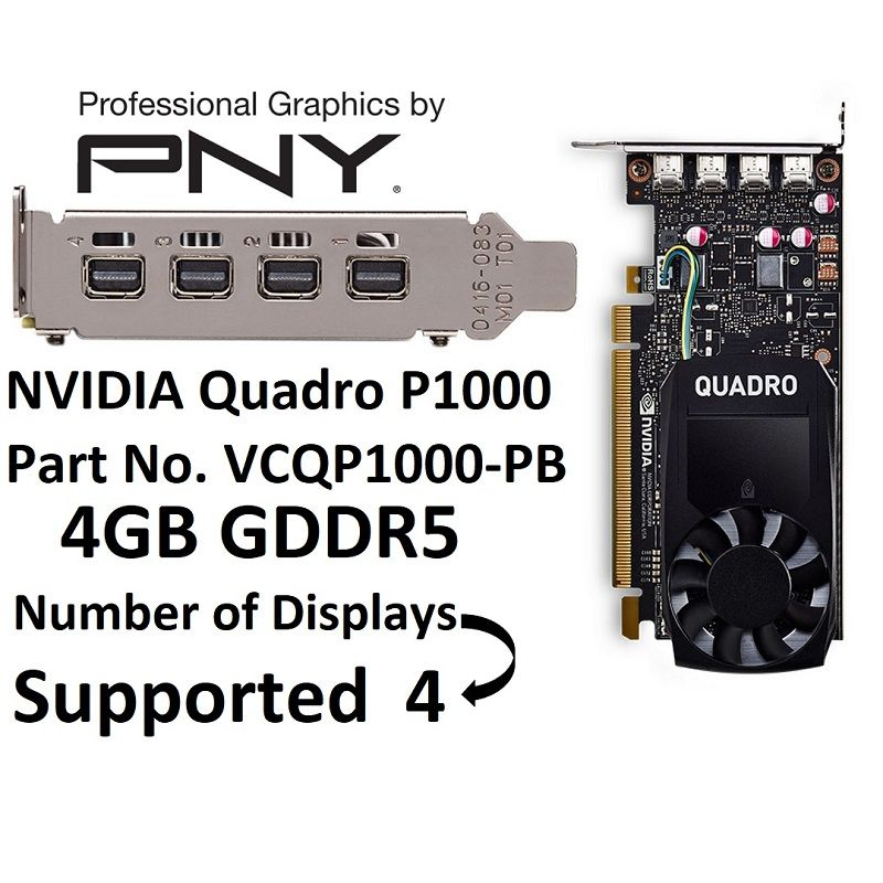 Pny Quadro P1000 4gb Vga Graphic Cards Gddr5 Cuda Cores 640