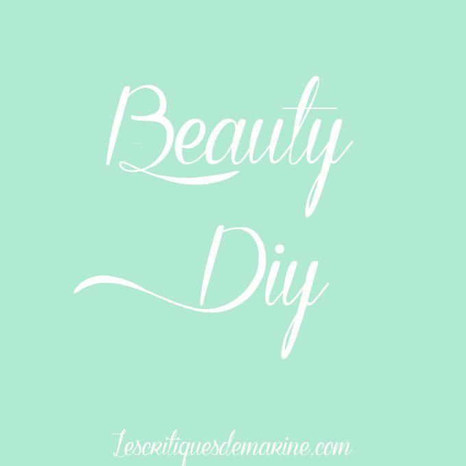 Beauty DIY: produits de beauté naturels faits maison