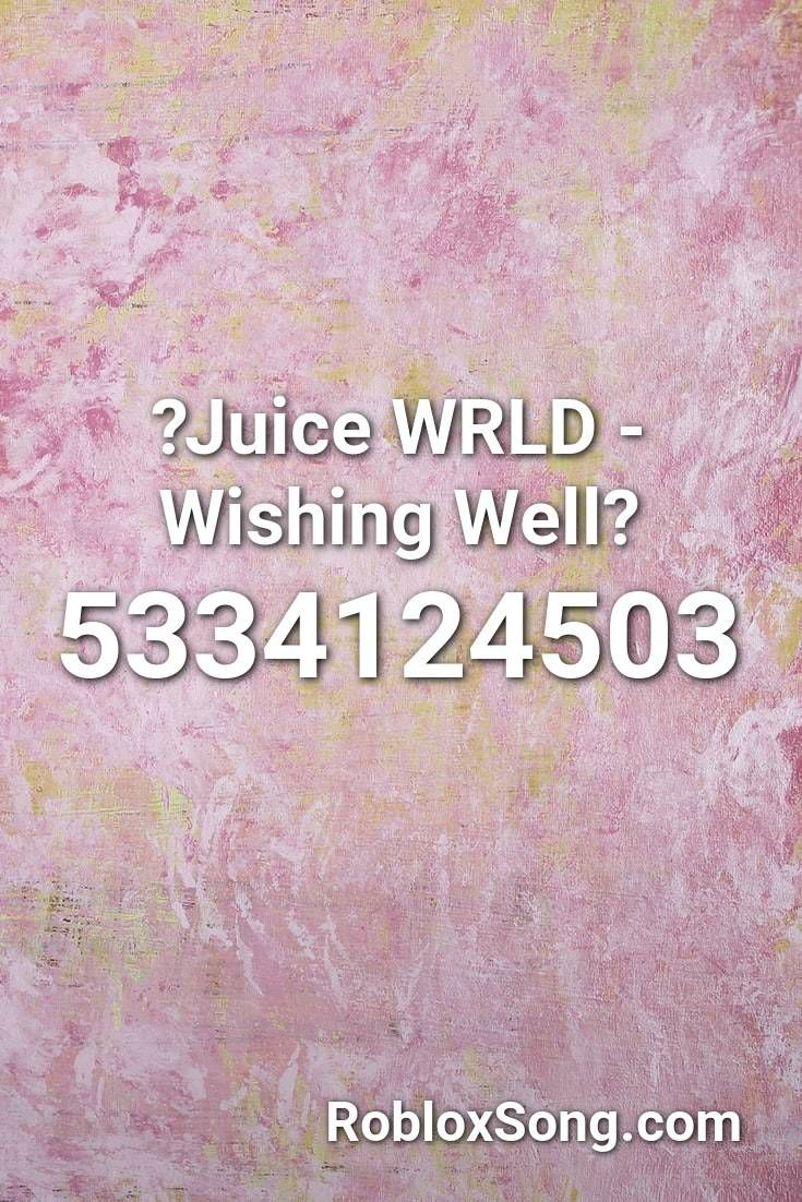 Juice Wrld Wishing Well Roblox Id Roblox Music Codes Roblox Green Day Holiday Coding