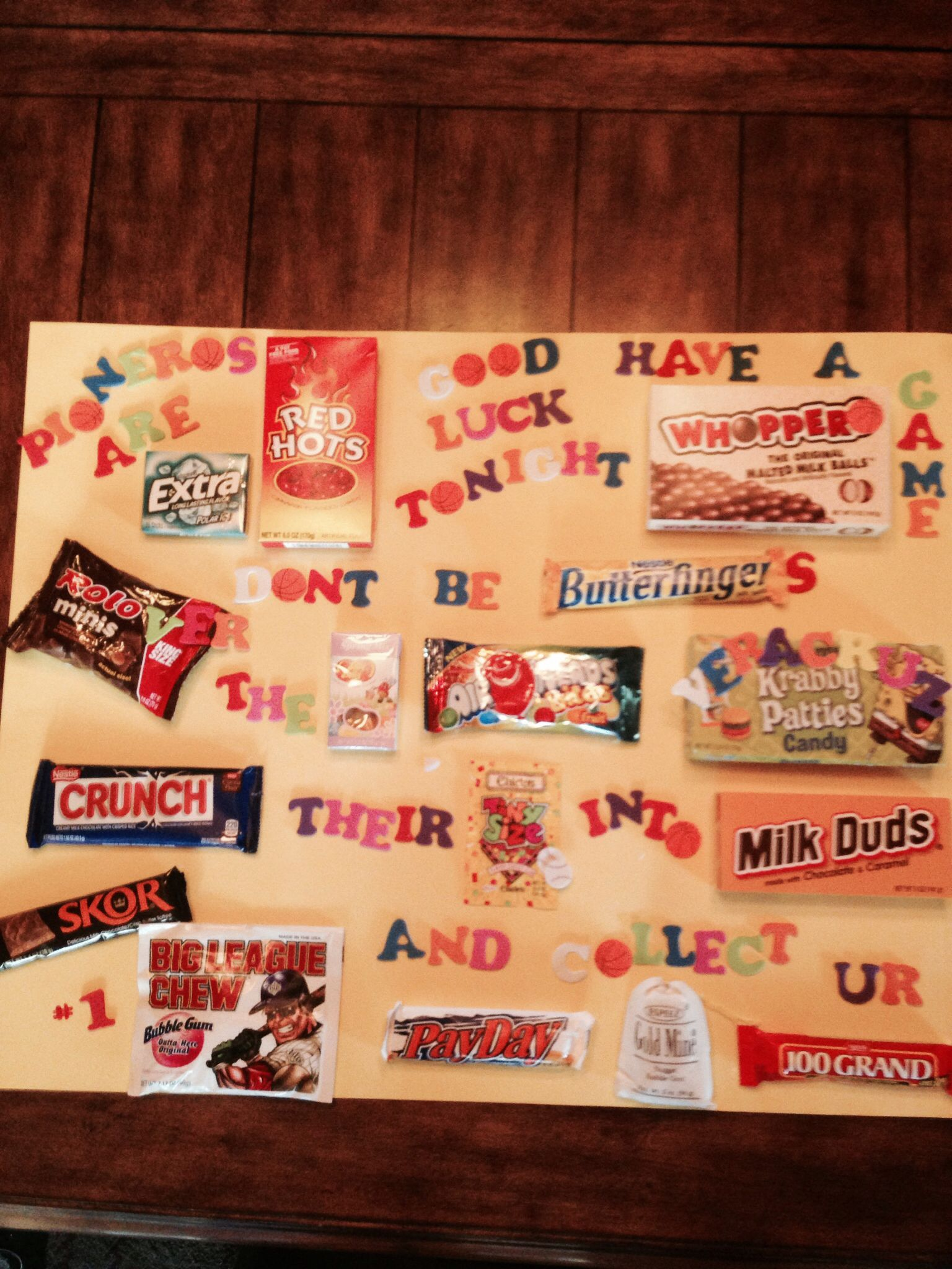 Candy Bar Poster For My Son Who Is Playing In Basketball Championship Go Pioneros Candy Gifts Diy Candy Grams Candy Bar Sayings