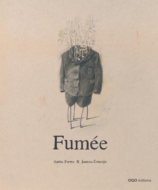 fumee by Arturo Abad & Joanna Concejo