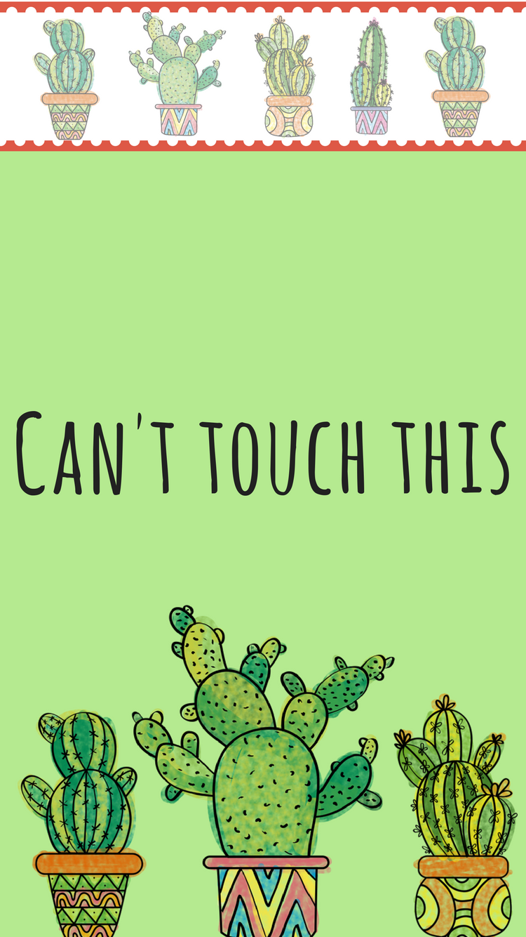 """""""Can't Touch This"""" Cacti cactus cactusquote"""