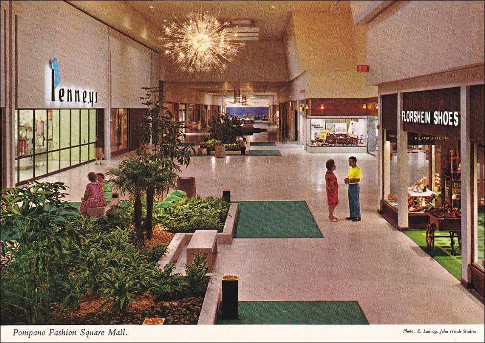 Early 1970 S Shopping Mall Pompano Fashion Square Pompano Beach