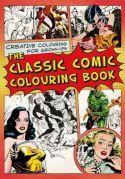 The Classic Comic Colouring Book.