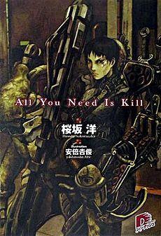 All You Need Is Kill By Hiroshi Sakurazaka Film Title Edge Of