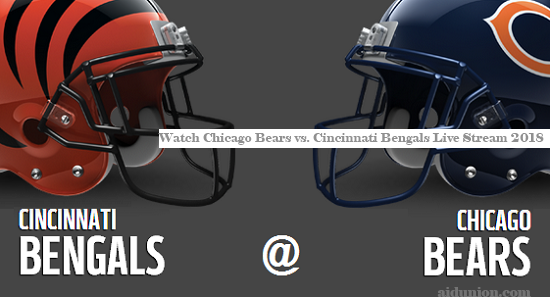 Watch NFL Preseason Week 1 Chicago Bears vs. Cincinnati