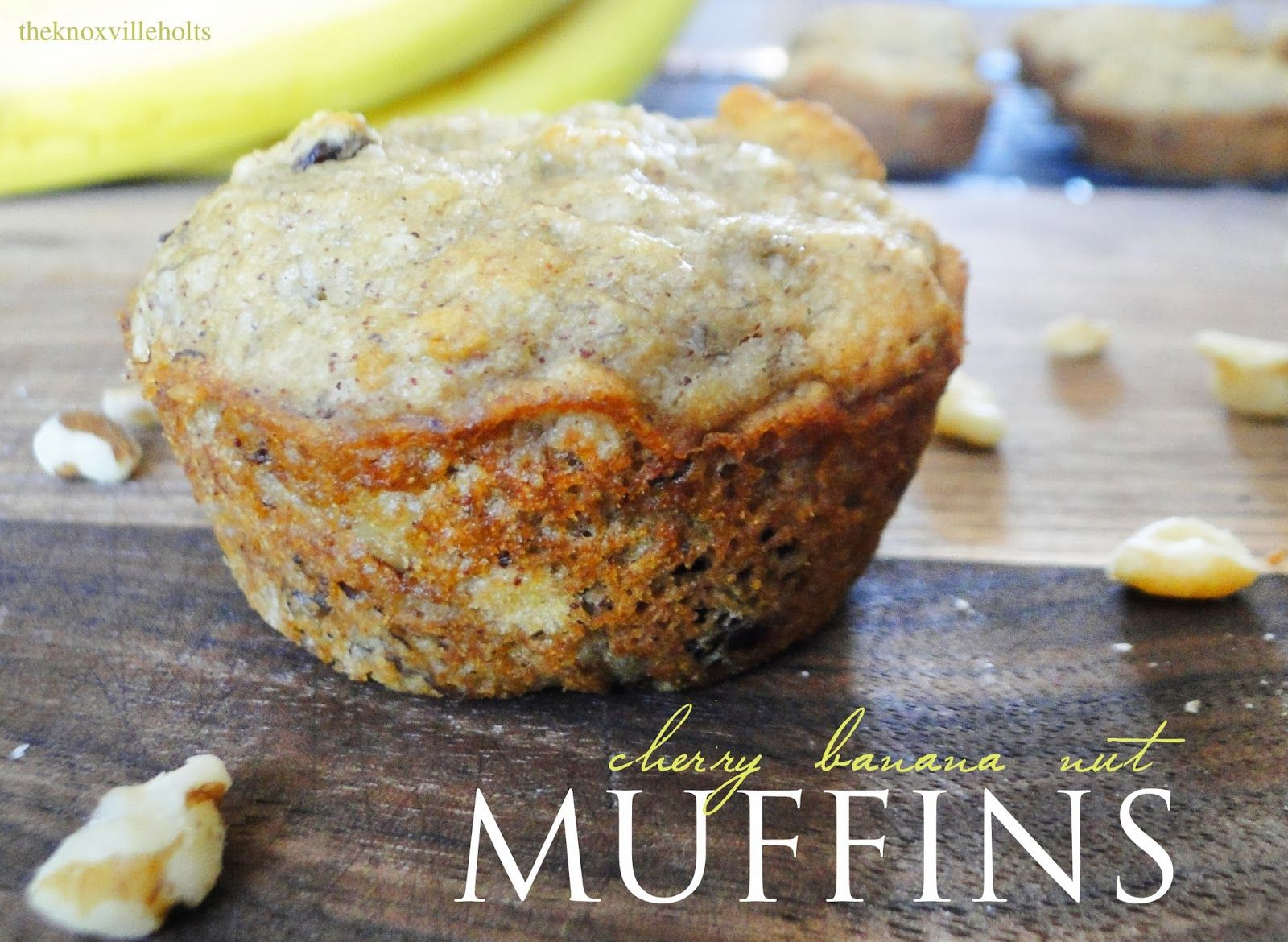 The Knoxville Holts: cherry banana nut muffins {gf,v ...