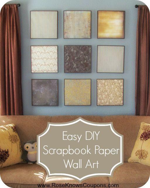 Easy DIY Scrapbook Paper Wall Art! - Rose Knows Coupons   DIY ...