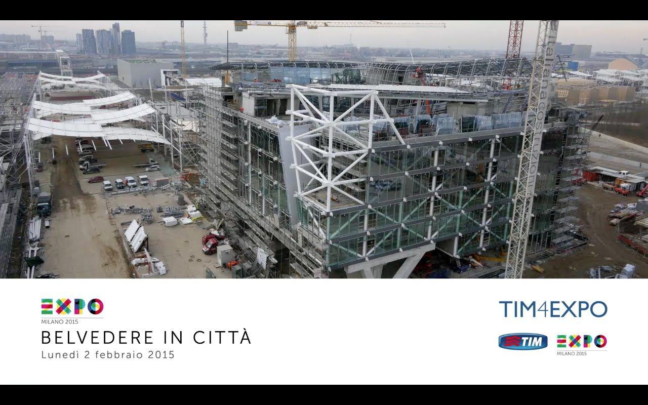 Expo Milano 2015: Belvedere in Città 02/02/15