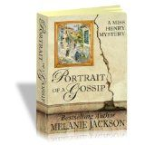Portrait of a Gossip (A Miss Henry Mystery Book 1) (Kindle Edition)By Melanie Jackson