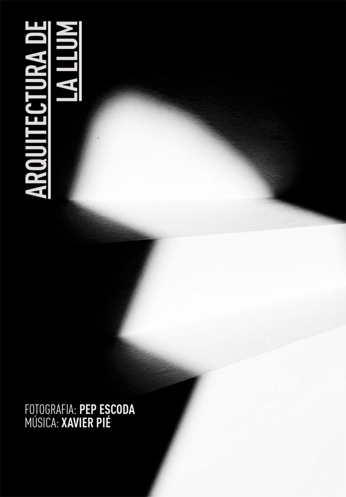 "the graphic identity for the ""Arquitectura de la llum"" (""Architecture of light"") video project."