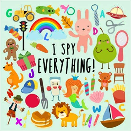 I Spy Everything! A Fun Guessing Game for 24 Year Olds