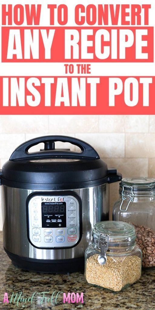 """Photo of Instant Pot Conversions–How Make MOST ANYTHING