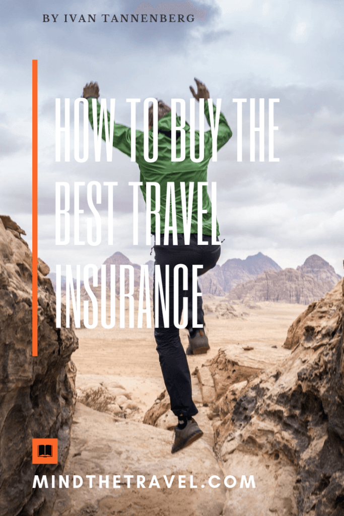 How To Buy The Best Travel Insurance And Should You Actually Do It
