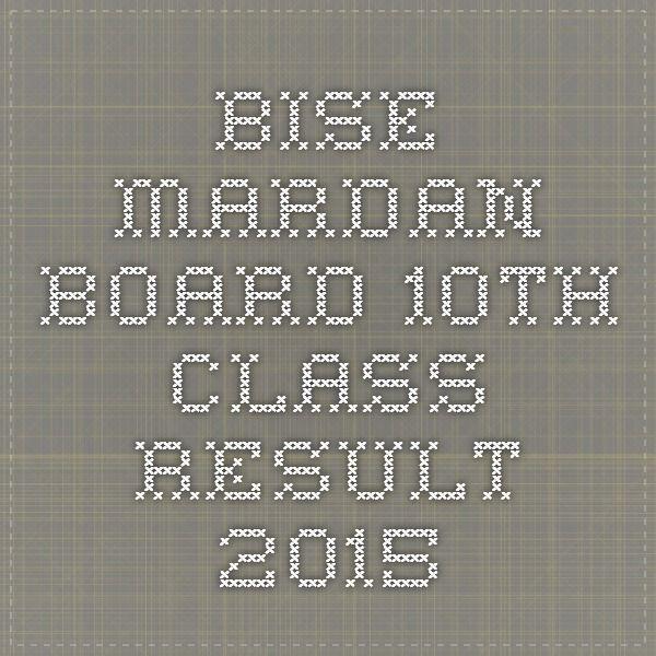 Bise mardan board 10th class result 2015 | mardan