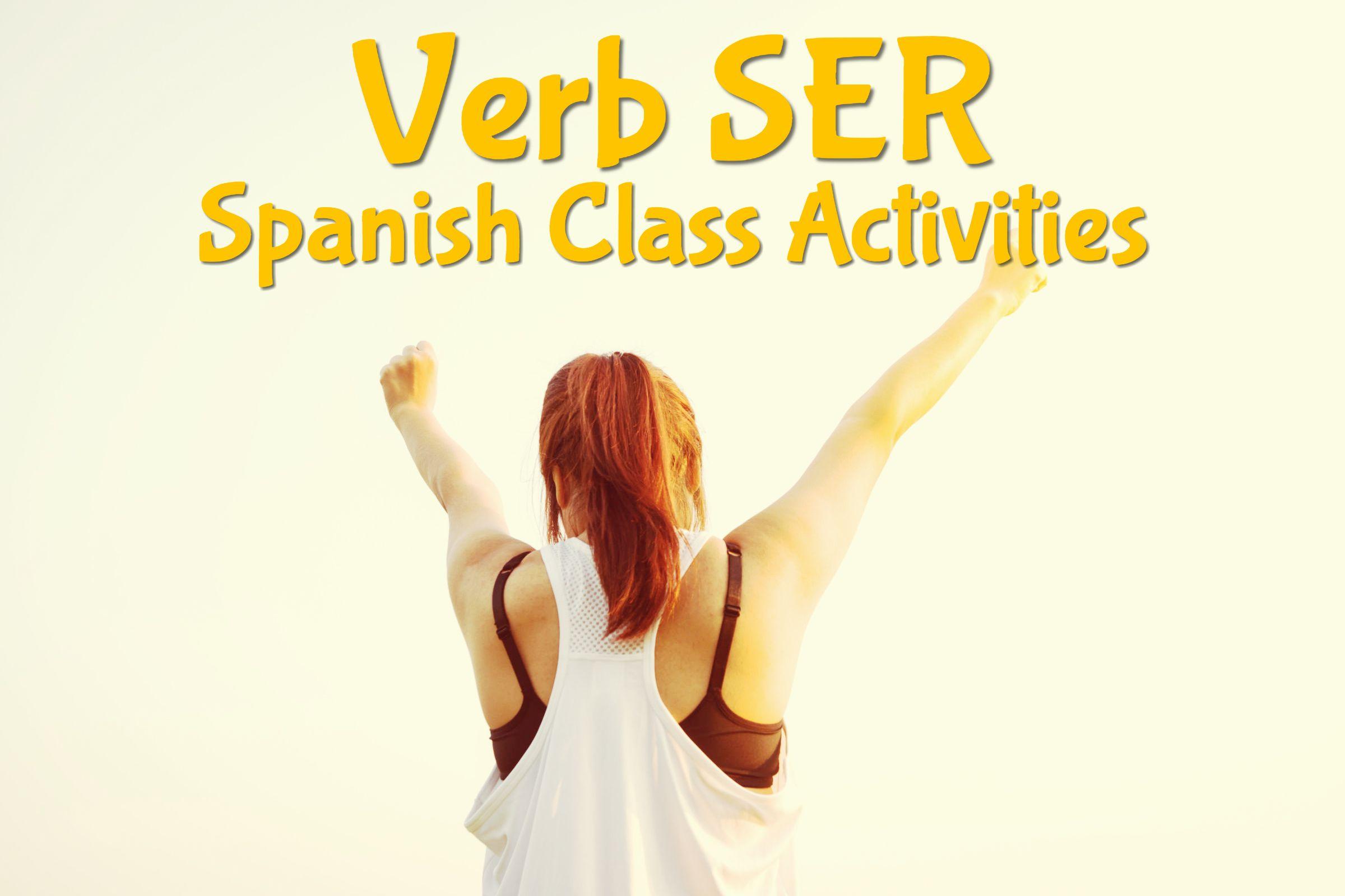 Verb Ser Spanish Class Activities