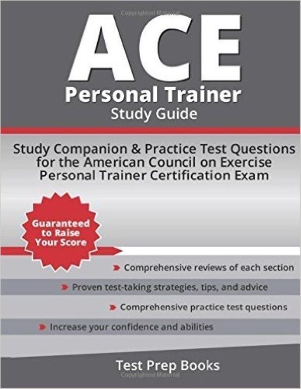 Ace Personal Trainer Study Guide Comprehensive Test Prep Manual With