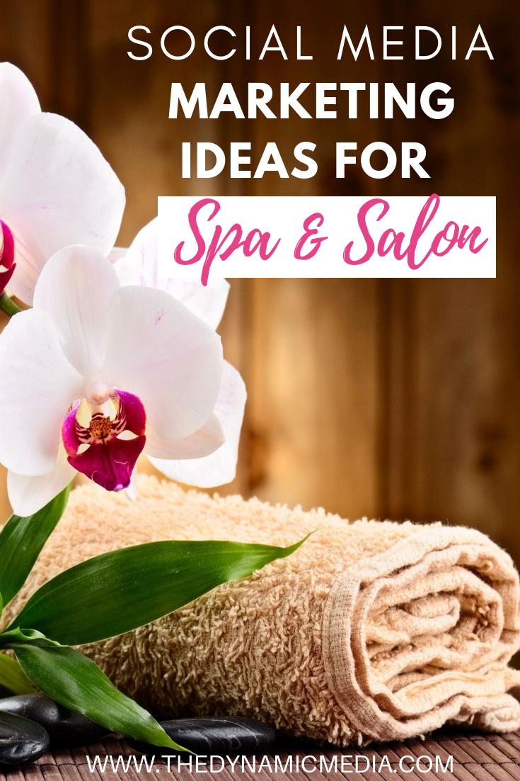 Social Media Marketing Ideas for Spa & Salon! #spa