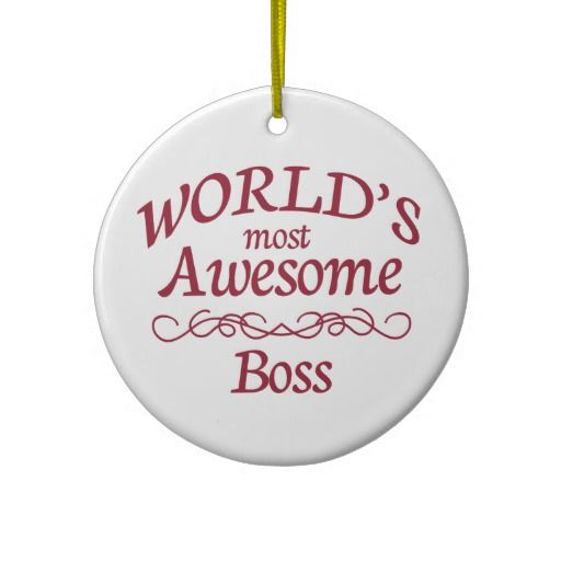 World's Most Awesome Boss Ornaments