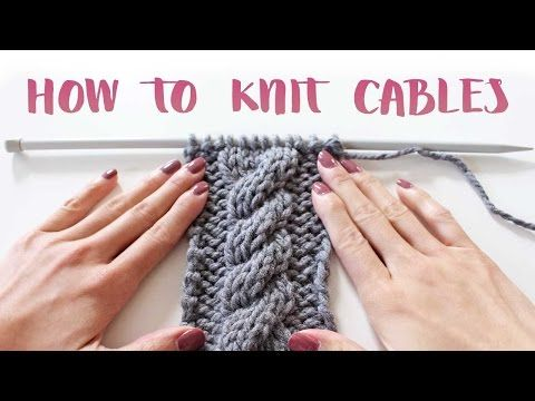 How To Knit Cables For Beginners Cable Stitch And Craft