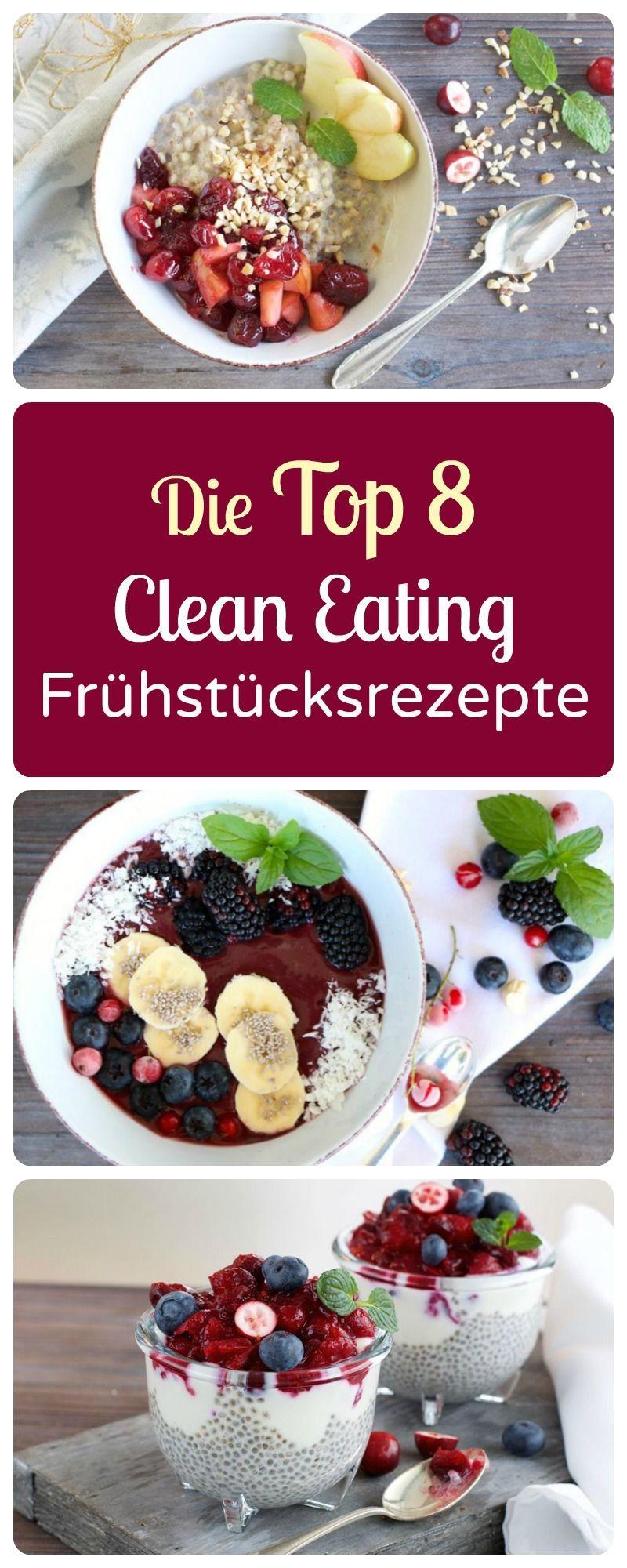 Clean Eating Frühstücks-Rezepte Starten Sie gesund und mit voller Vitaminpower in den Tag. | Starten Sie gesund und mit voller Vitaminpower in den Tag. |