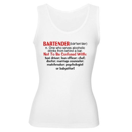 88c64fb4a7cf6 Bartender Definition Womens Tank Top on CafePress.com