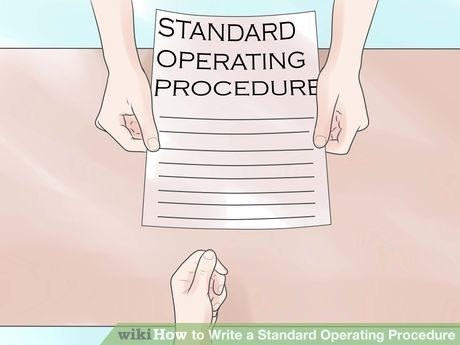 Write a Standard Operating Procedure Standard operating procedure - how to write a standard operating procedure