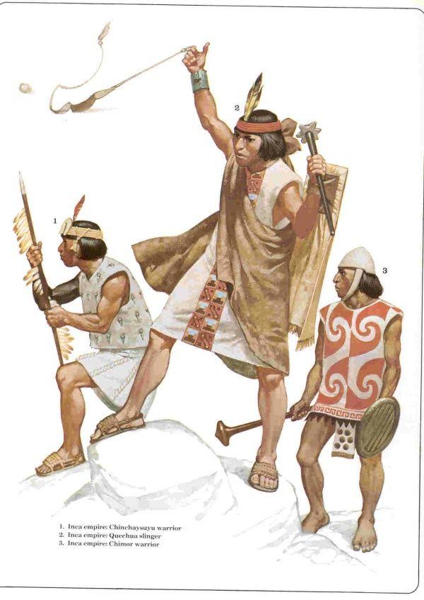 Inca empire: 1. Chinchaysuyu warrior 2. Quechua slinger 3. Chimor ...