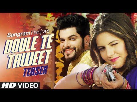 Doule Te Taweet Song Sangram Hanjra Lyrics Video Download Doule Te Taweet Is The Brand New Punjabi Song Sung By Latest Music Videos Songs New Popular Songs