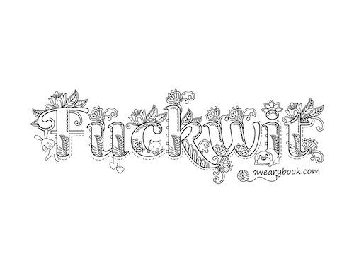 Fuckwit Swear Words Coloring Page From The Sweary By Swearybook
