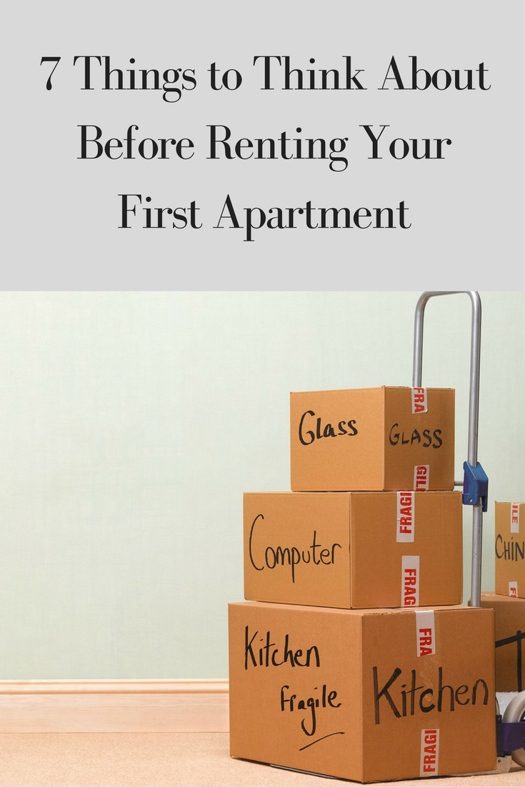 7 Things to Think About Before Renting Your First ...
