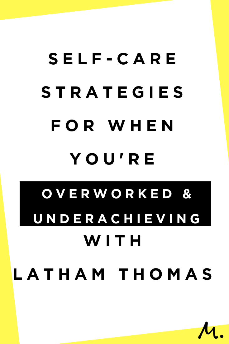 Self-Care Strategies for When You're Too Busy Achieving ...