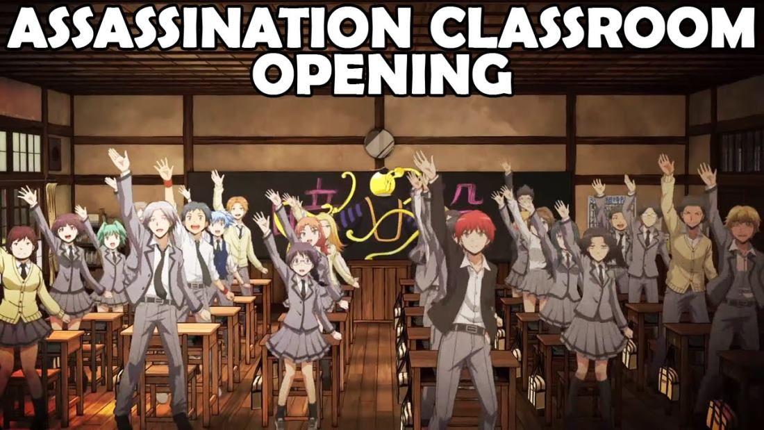 ANSATSU KYOUSHITSU/ASSASSINATION CLASSROOM, Class 3E, OP