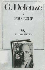 "Deleuze, ""Foucault"" editorial paidós. #Filosofía Enlace para ver pdf: http://goo.gl/qzKckF"