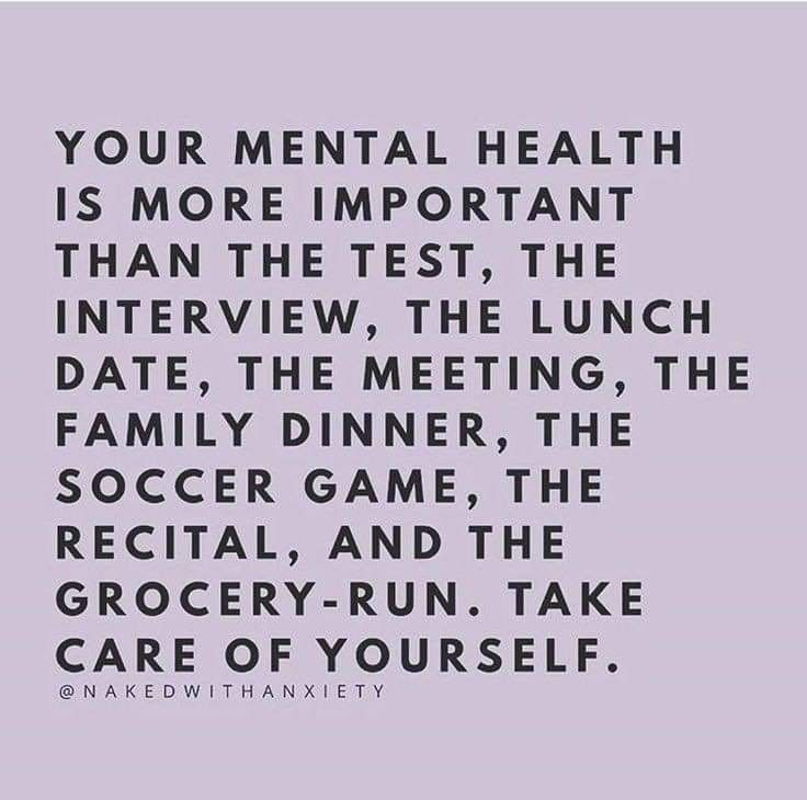 #yourself #mental #health #number #your #take #care #is #ofYour mental health is number 1, take care of yourself
