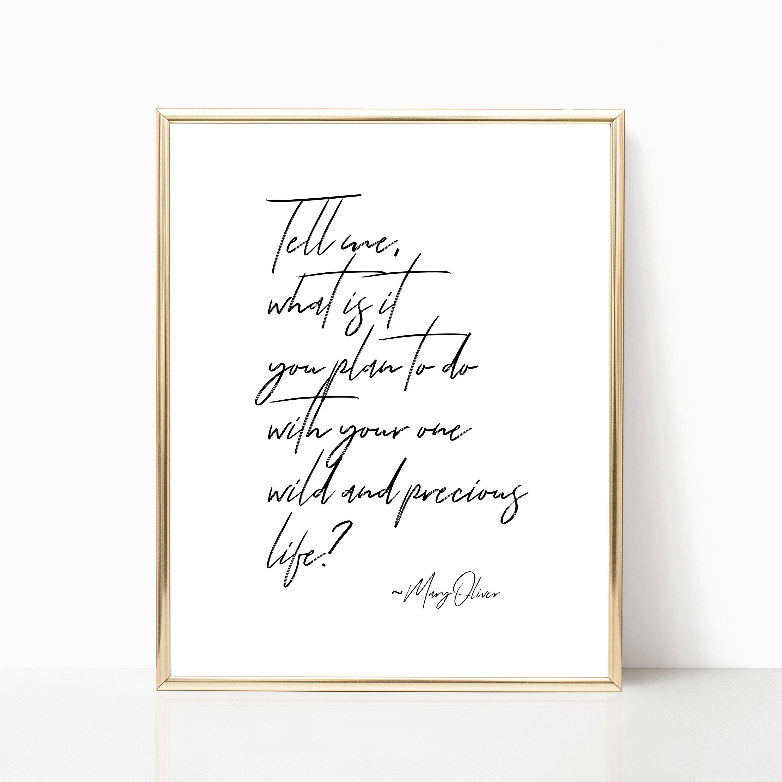 Mary Oliver Quote PRINTABLE Wall Art, Wild And Precious Life Quote, Inspirational Print, Home Decor, Dorm Decor, Digital Download