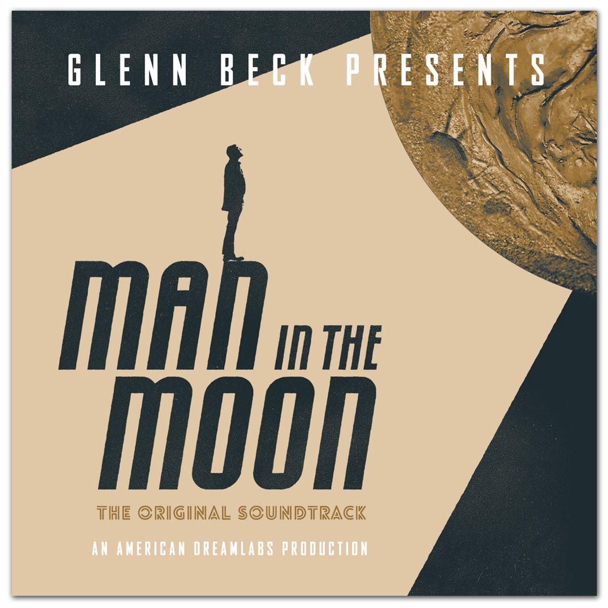 Glenn beck man in the moon digital soundtrack https