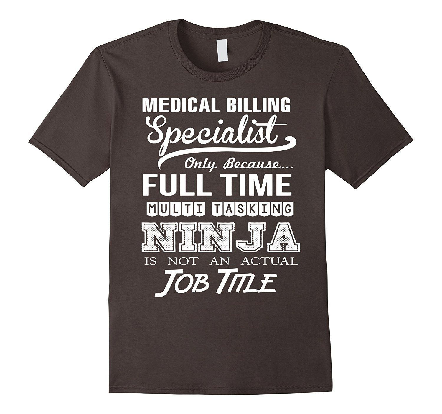 medical billing resumes%0A Medical Billing Specialist Job Title Shirt