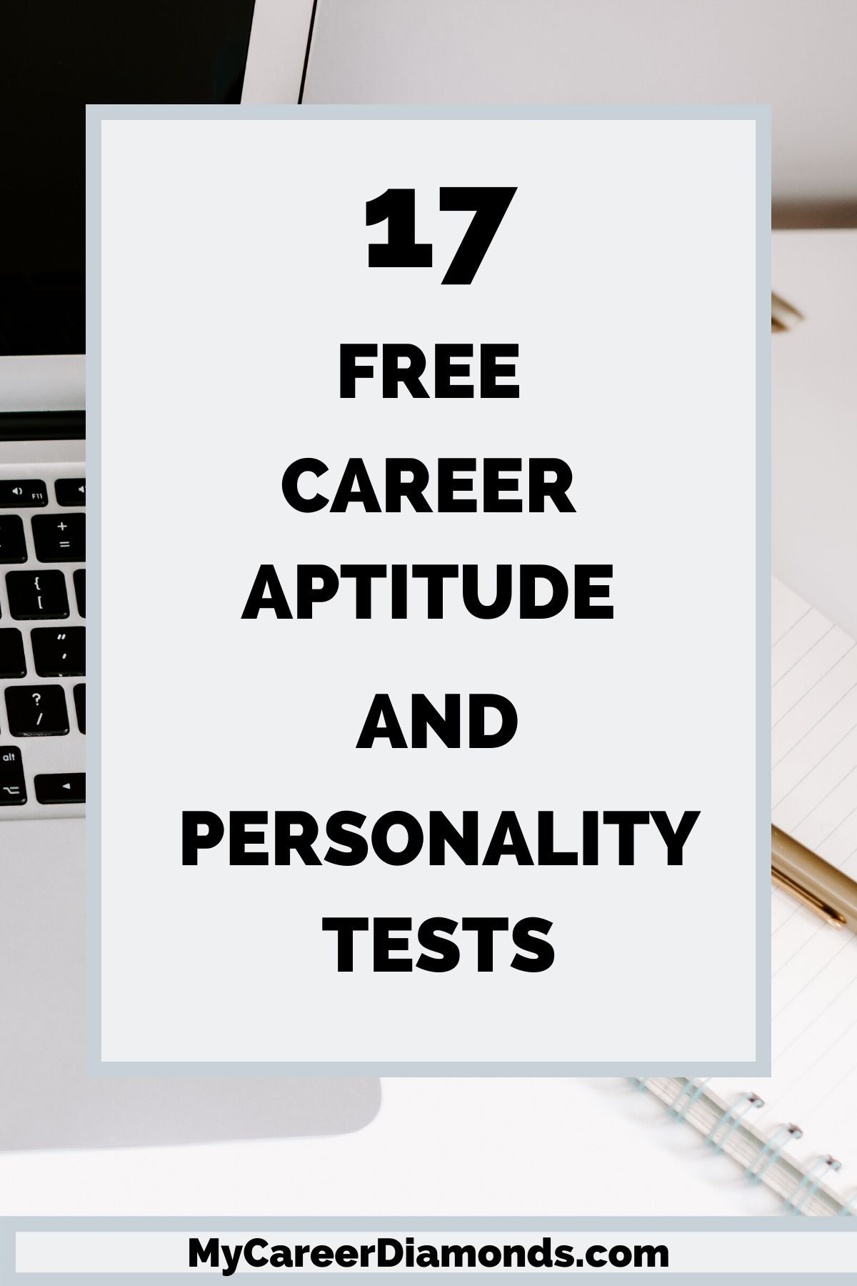 17 Free Career Aptitude and Personality Tests in 2020